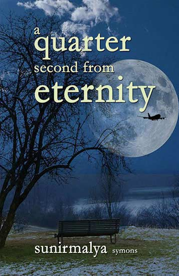 A Quarter Second From Eternity - Sunirmalya
