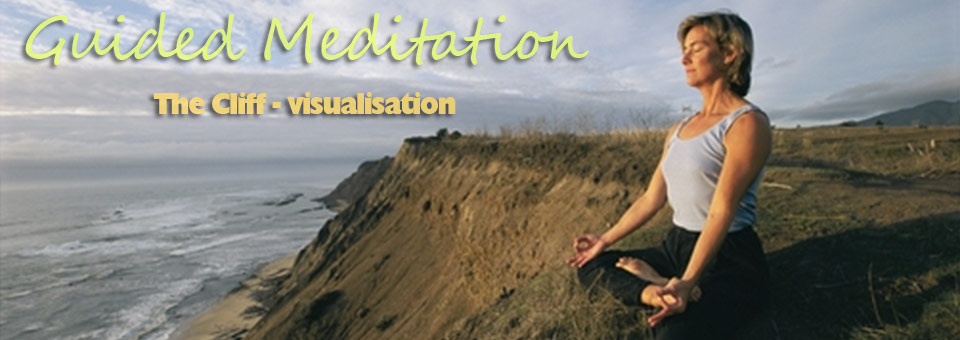 The most popular of all of our meditations, meditating on a cliff