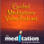 Guided Meditations Video Audio Podcast
